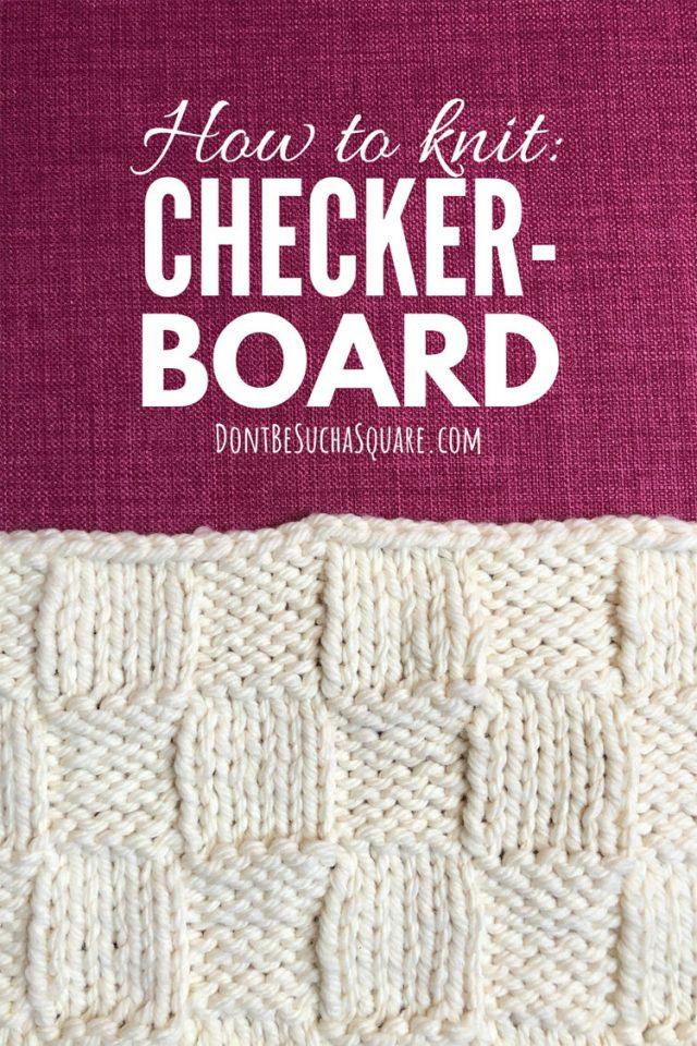 How to knit checke board stitch