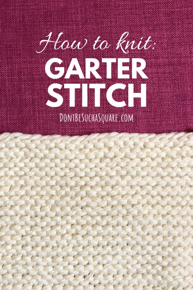 How to knit garter stitch flat and in the round