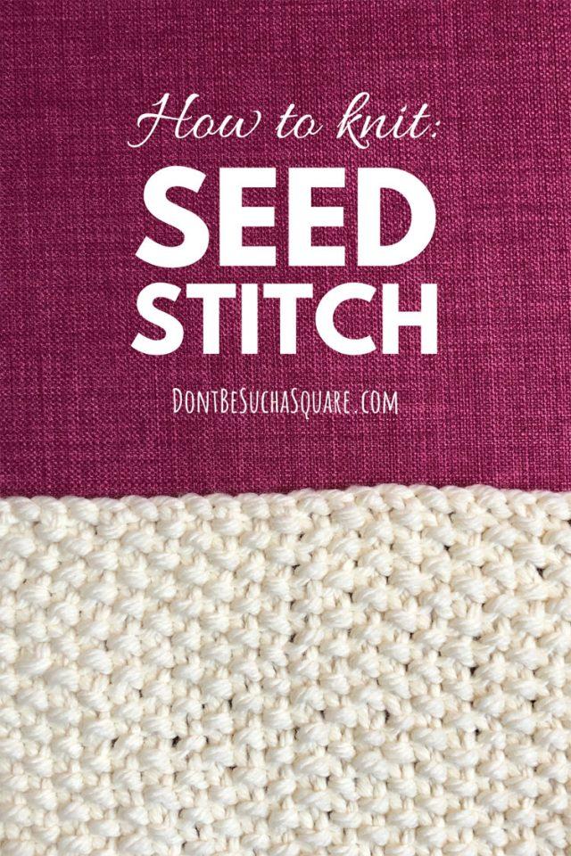 How to knit seed stitch. The seed stitch is a knitting stitch pattern perfect for beginners. It's easy to knit, look great and can be added to any type of project. #Knitting #KnittingStitchPattern #StitchPattern