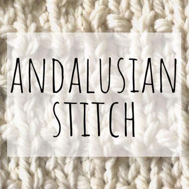 Andalusian knitting stitch
