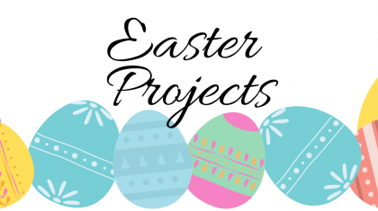 Easter Projects top