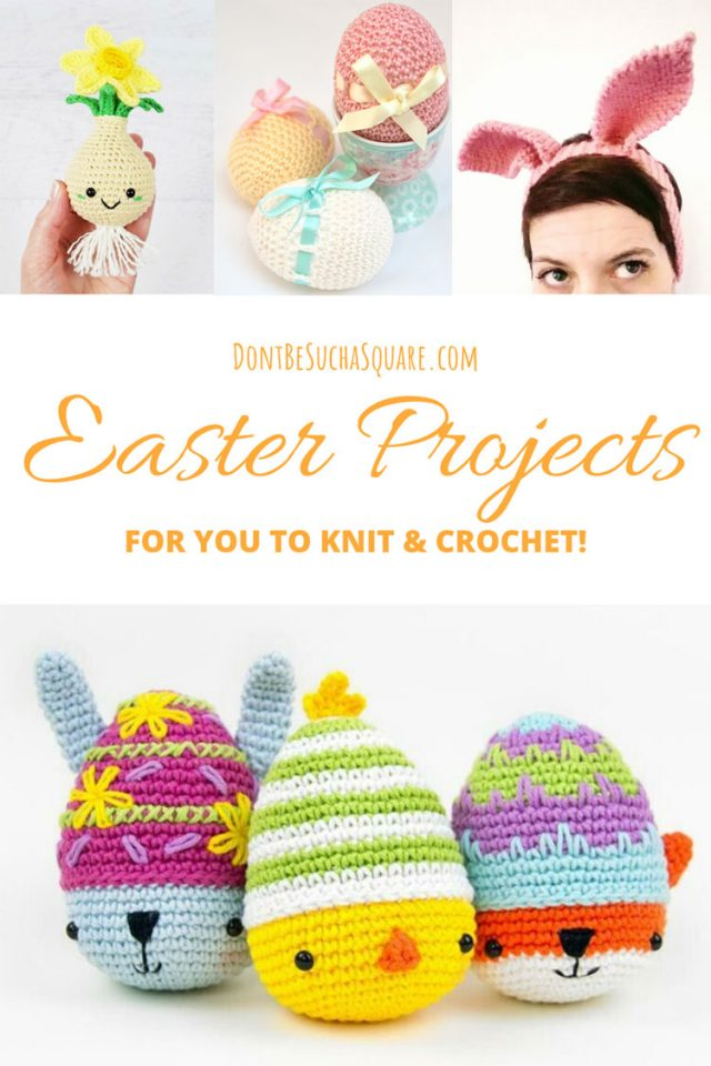 Do you love decorating?! Then this post is definitely for you!  I have listed some of my absolute favorite knitting and crochet projects, complete with links to the patterns and yarns needed. Let's get crafty! #knitting #Crochet #EasterProjects