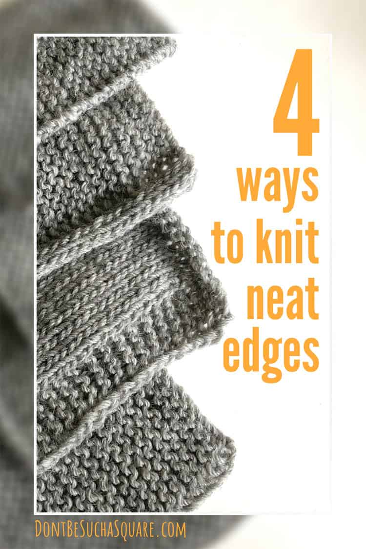 4 ways to knit neat edges!