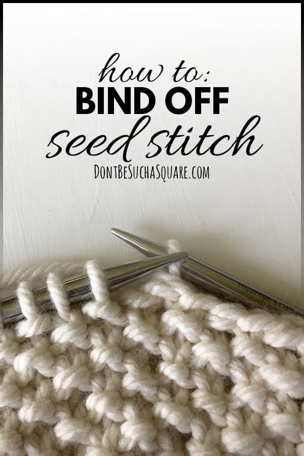 How to bind off seed stitch