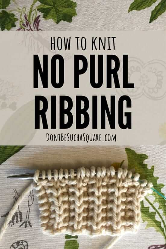 how to knit no purl rib