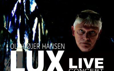 OLE HØJER HANSEN PERFORMS NEW ALBUM LUX – LIVE AT KRUDTTØNDEN CPH