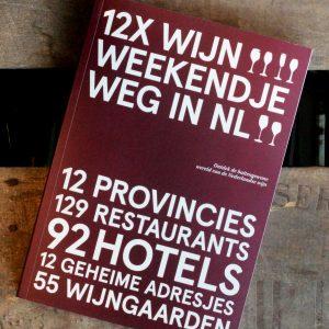 12x wijnweekendje weg Nederlandse wijn dutch wine