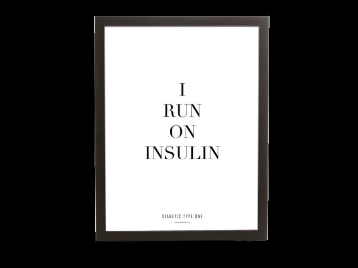 Diabetes | I run on insulin