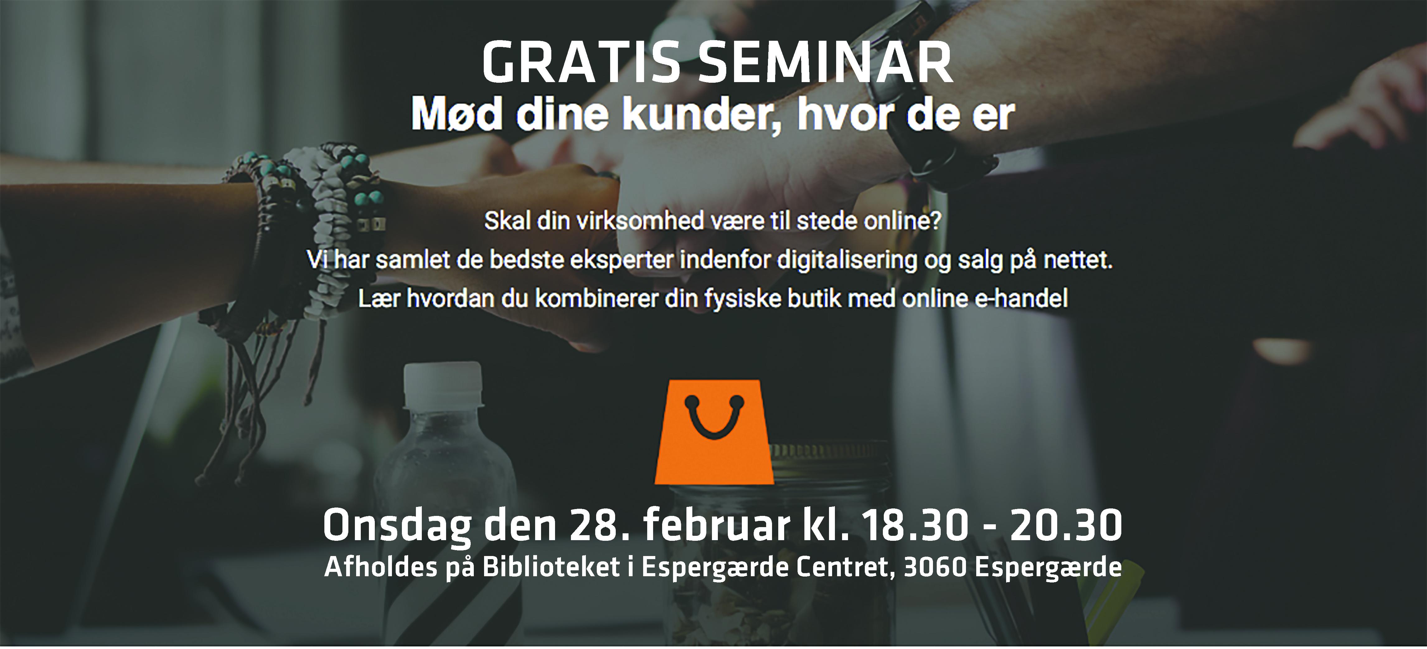Gratis Seminar: Kombiner fysisk butik med online handel