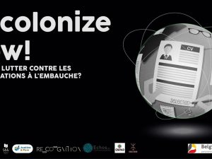 Decolonize Now ! Comment lutter contre les discriminations à l'embauche ?