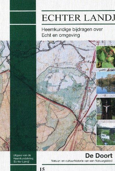 """Laatste exemplaren Jaarboek nr. 15 over de Doort, van de Heemkundekring """"Echter Landj"""": """"die het eerst komt, het eerst maalt"""""""