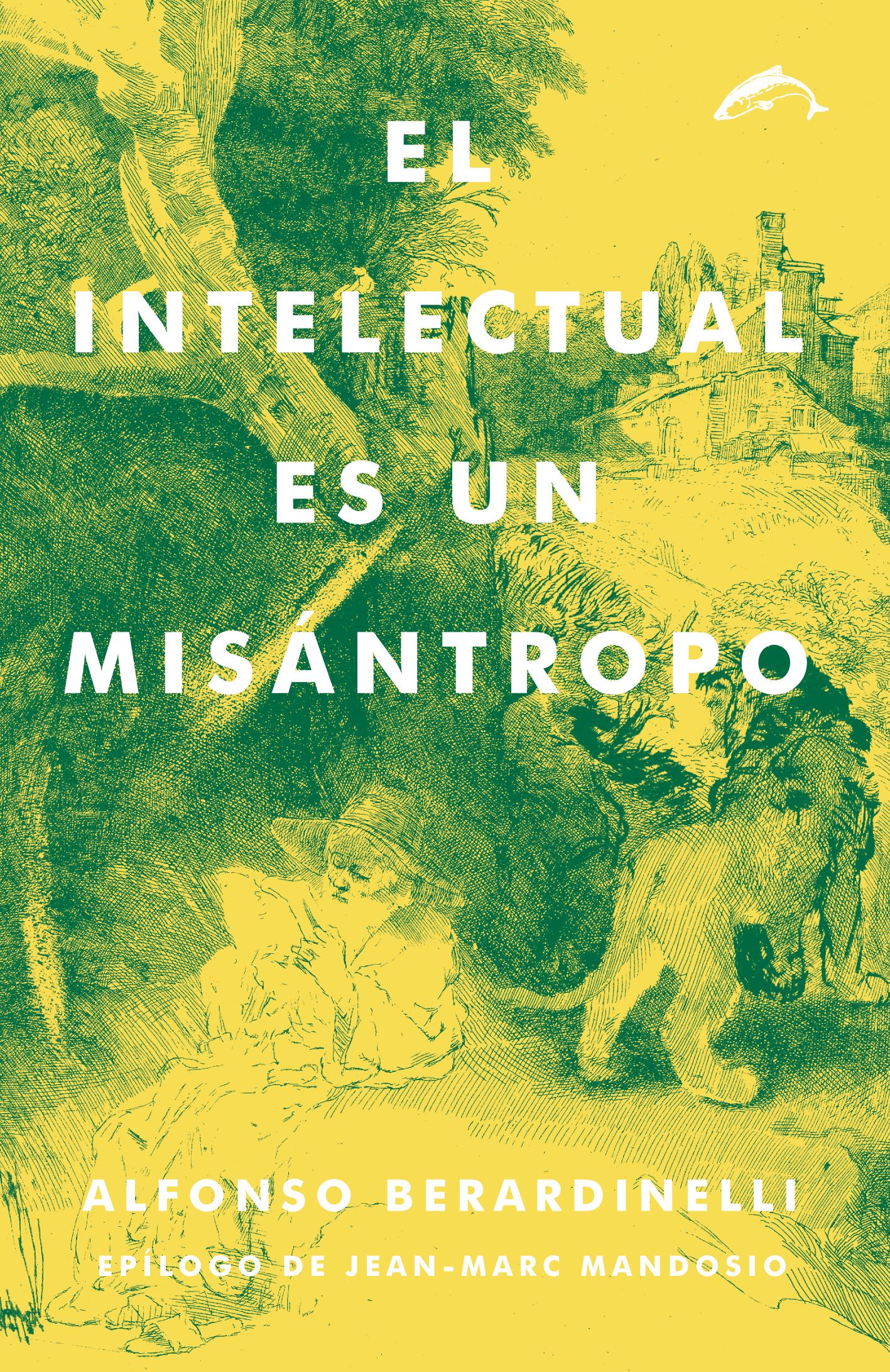 El intelectual es un misántropo