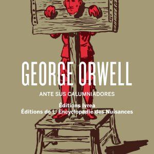 George Orwell ante sus calumniadores