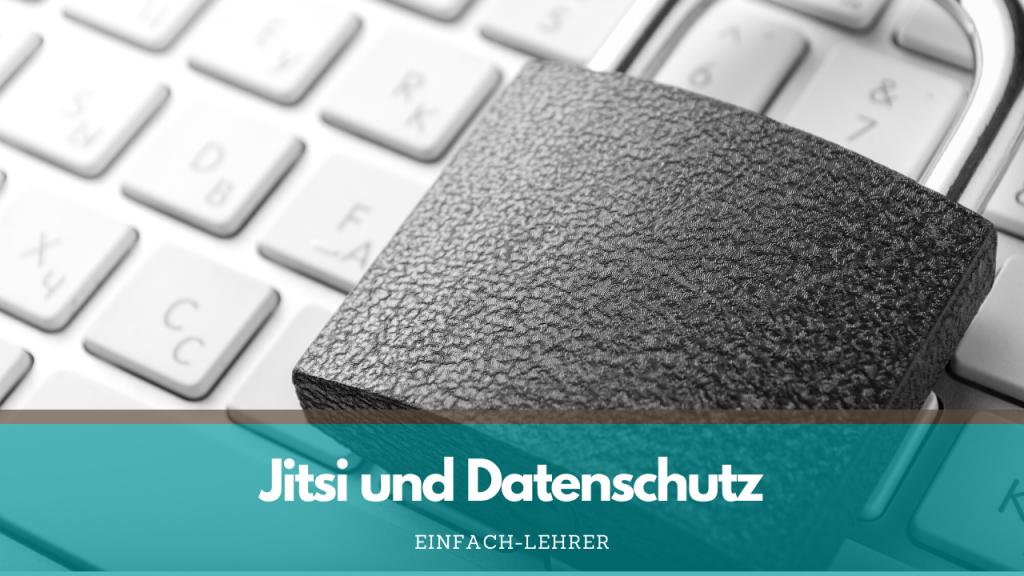 Jitsi Meet Anleitung und Sicherheit: Datenschutz bei Jitsi Meet.