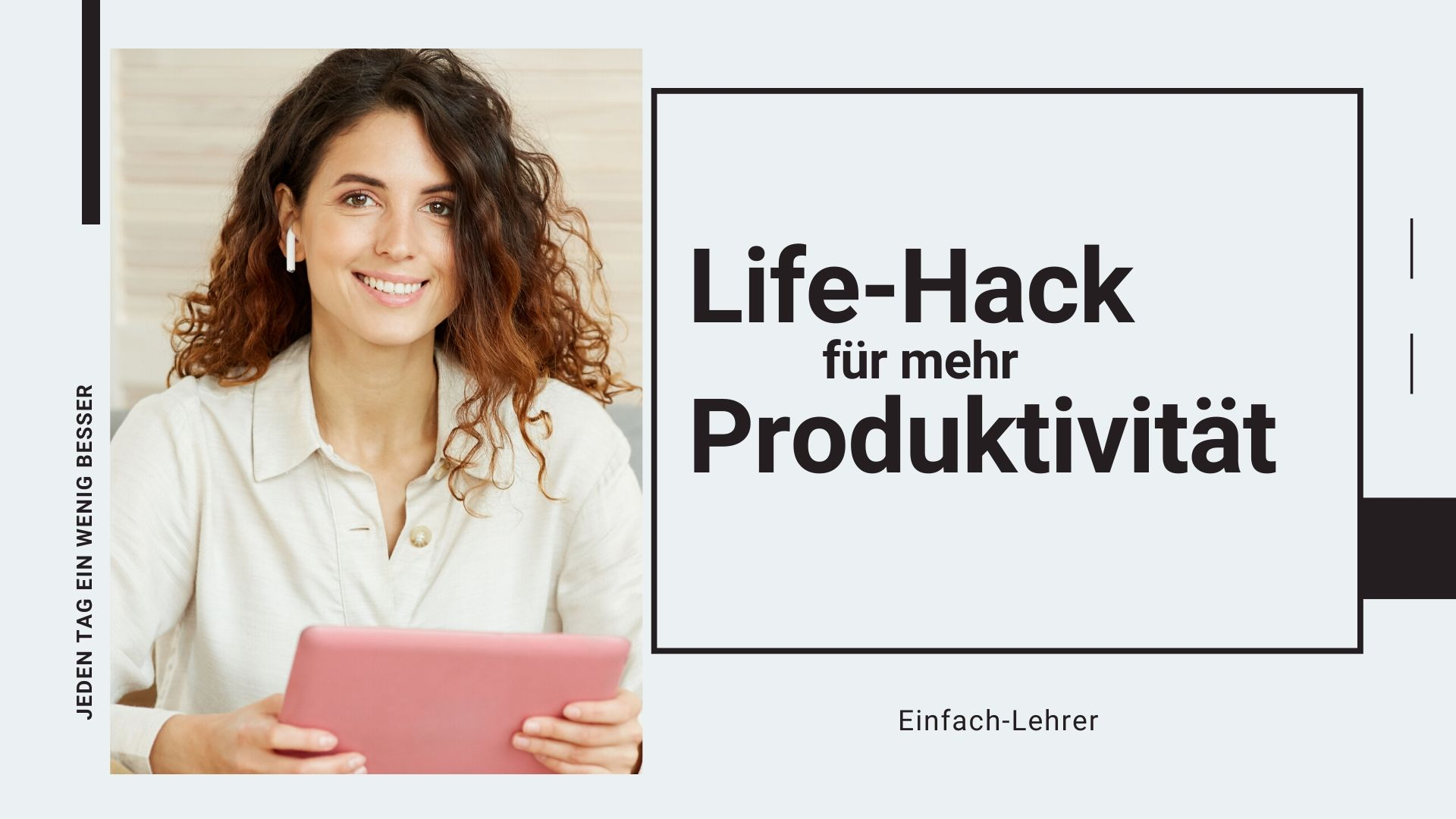 produktivität steigern mit deinem Smartphone & Tablet