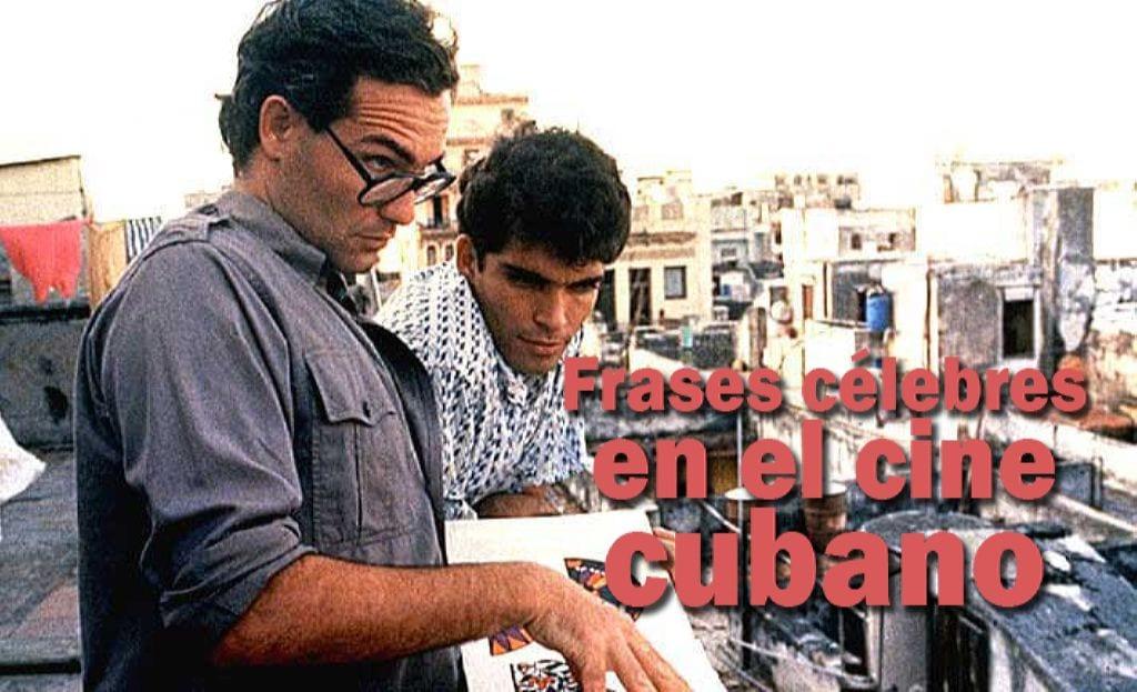 frases celebres cine cubano