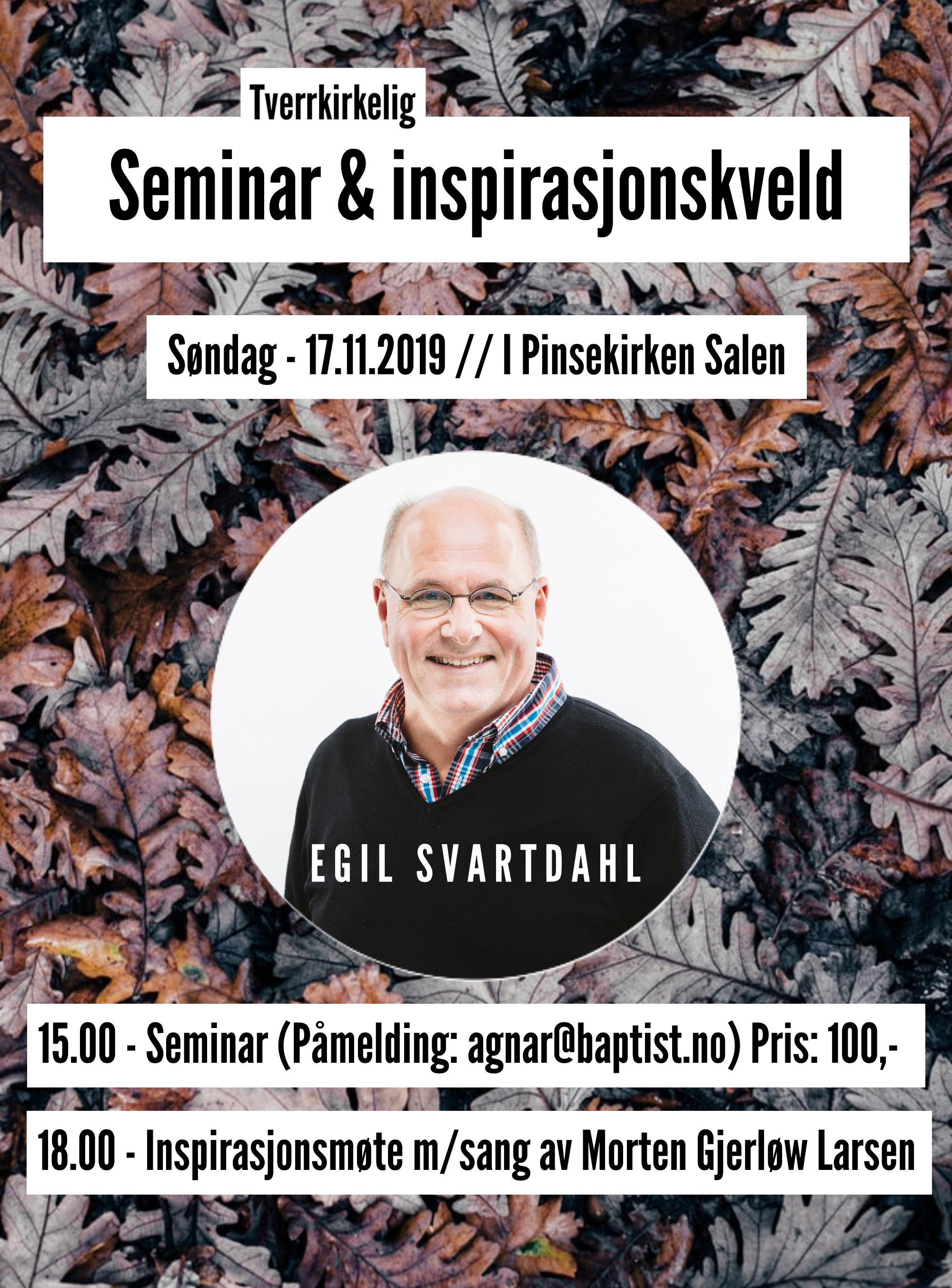 Tverrkirkelig seminar og inspirasjonskveld med Egil Svartdahl