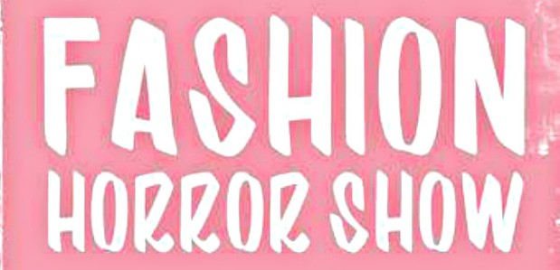 Fashion Horror Show