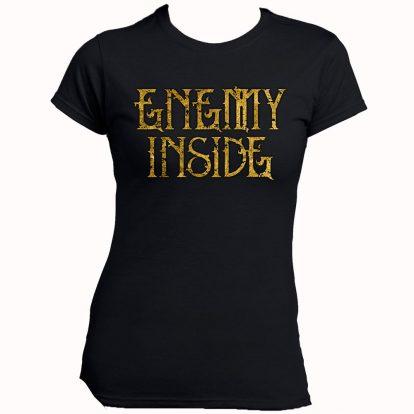 Enemy Inside Merchandise Girlie Shirt Gold