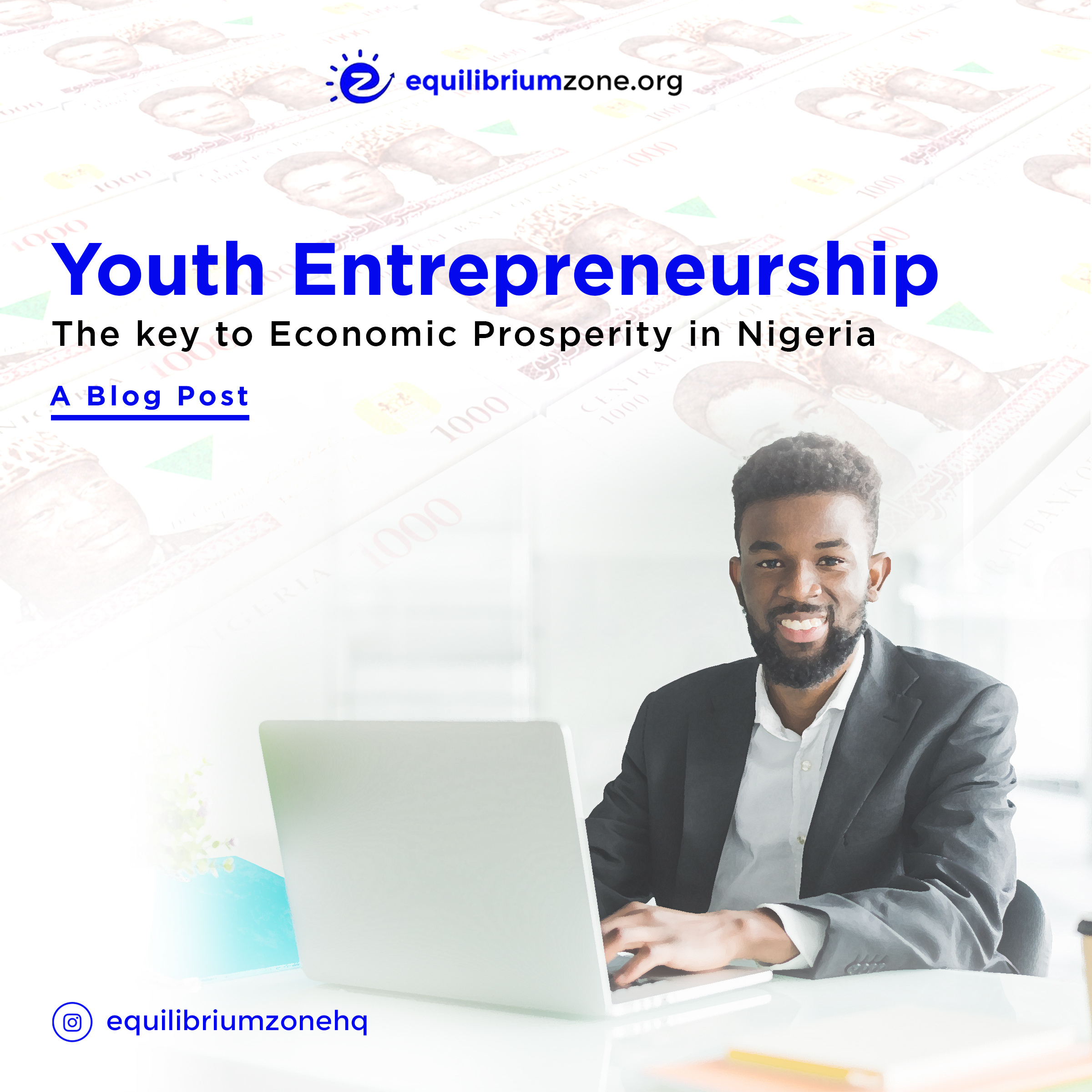 Youth Entrepreneurship: The Key to Economic Prosperity In Nigeria