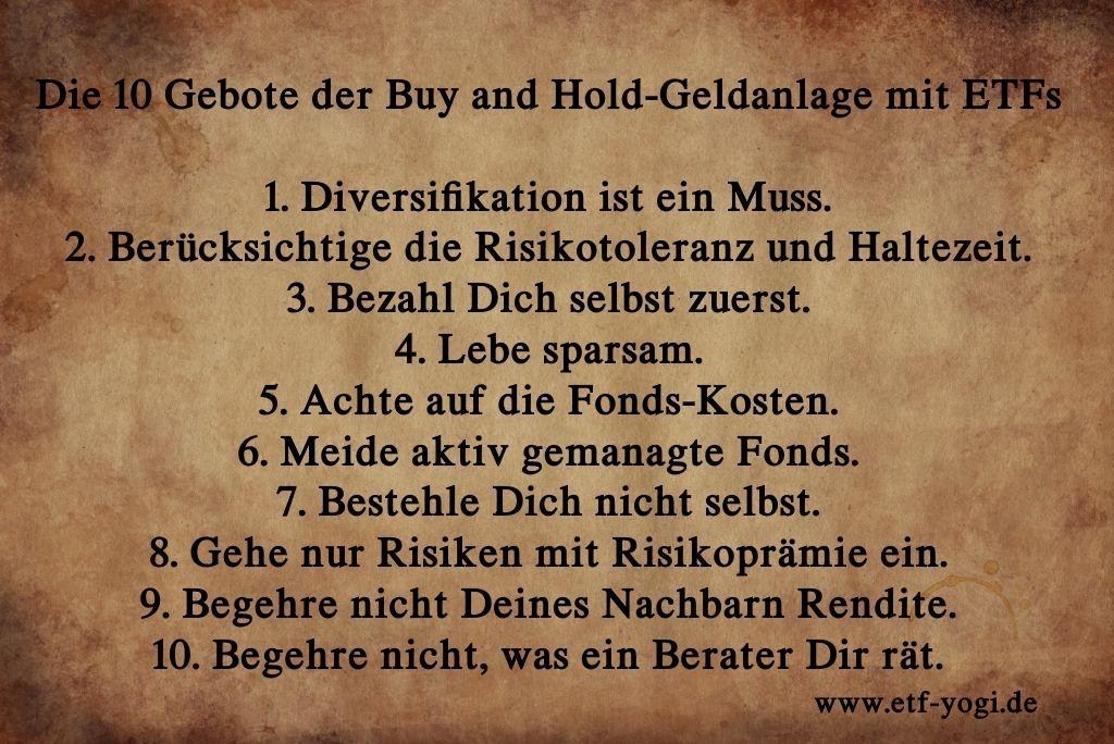 Eine Übersicht der 10 Gebote der Buy and Hold-Geldanlage mit ETFs. 10 Regeln für die Geldanlage mit ETFs.