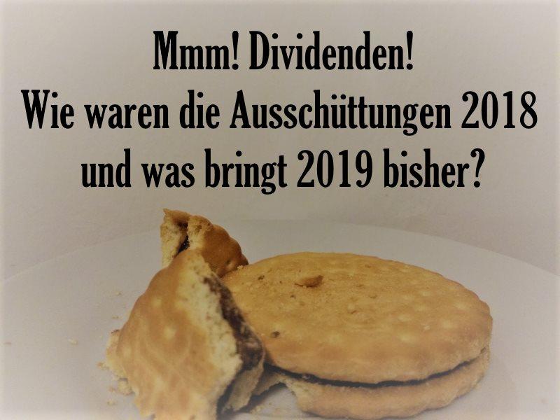 Ausschüttungen 2018 – Dividenden-Krümel Februar 2019