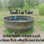 Small Cap Value im Portfolio - Ein Muss für Anleger