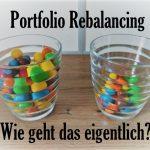 Portfolio Rebalancing - Wie geht das?