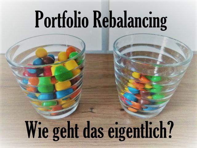 Portfolio Rebalancing – Wie geht das?