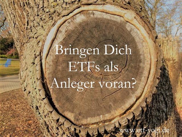 Bild mit Text: Kauf von ETFs - Bringen sie Dich als Anleger voran? Bekommst Du dann auch Ausschüttungen bzw. Dividenden?