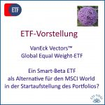 ETF-Vorstellung: VanEck Vectors Global Equal Weight-ETF