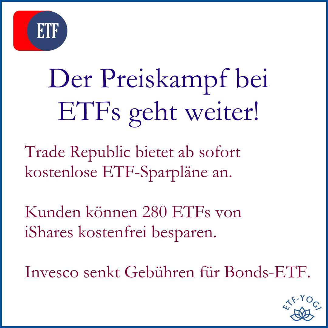 ETF-Preiskampf: Trade Republic senkt Gebühren für iShares-ETFs. Erster Test des Angebots. Invesco senkt die Gebühren für einen Bonds-ETF.