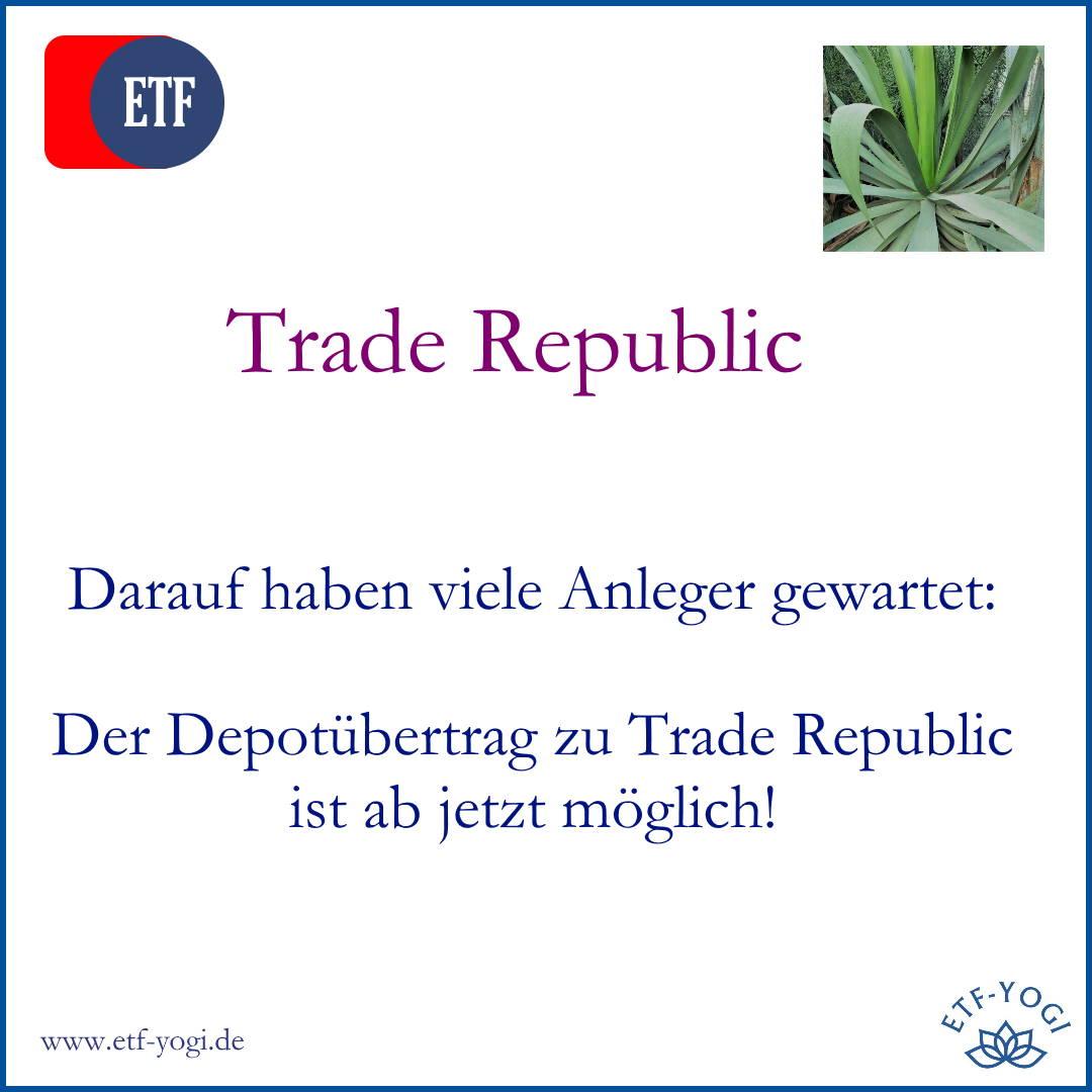 Depot zu Trade Republic übertragen - Depotübetrag ab jetzt möglich