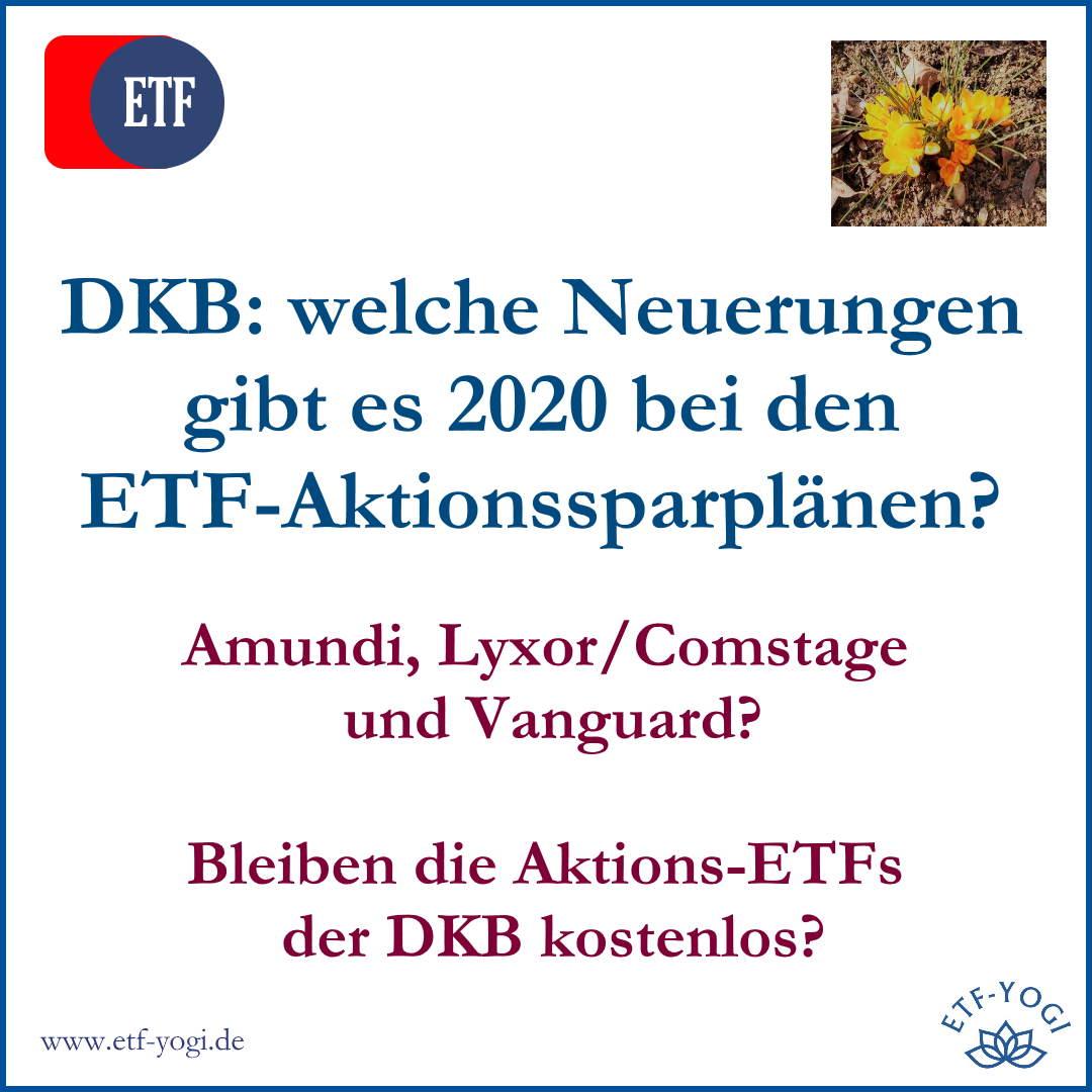 DKB ETF-Aktionssparpläne 2020 – Amundi, Lyxor und Vanguard