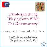Playing with FIRE - Finanziell unabhängig, früh in Rente