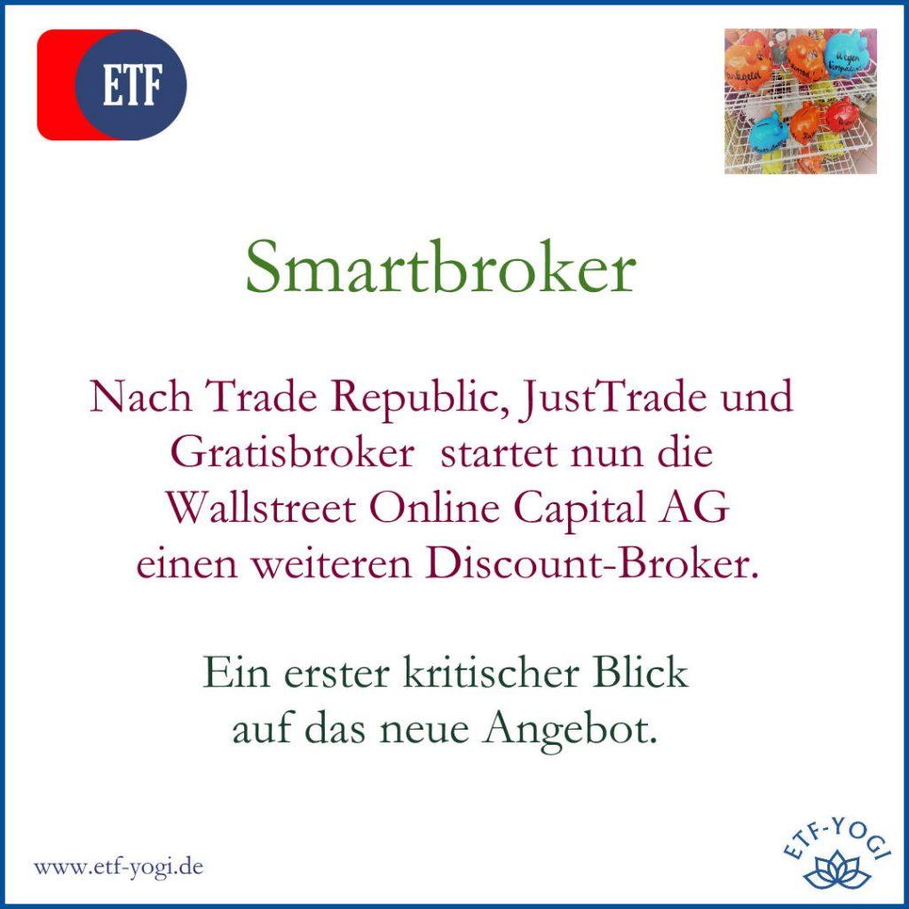 Smartbroker, ein neuer Discount Broker der Wall Street Capital AG mit Beziehung zu Fondsdisount