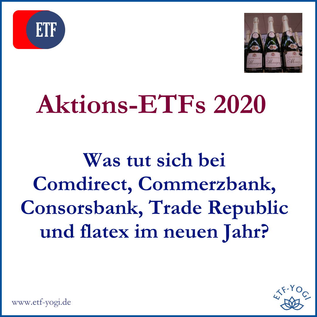 Aktions-ETFs 2020 von Commerzbank, Consorsbank, Trade Republic und flatex.