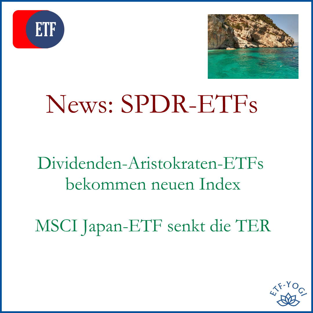 SPDR – News bei Global Dividend Aristocrats ETFs und TER