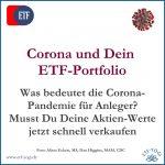 Corona und ETF-Portfolio - Schnell verkaufen oder halten?