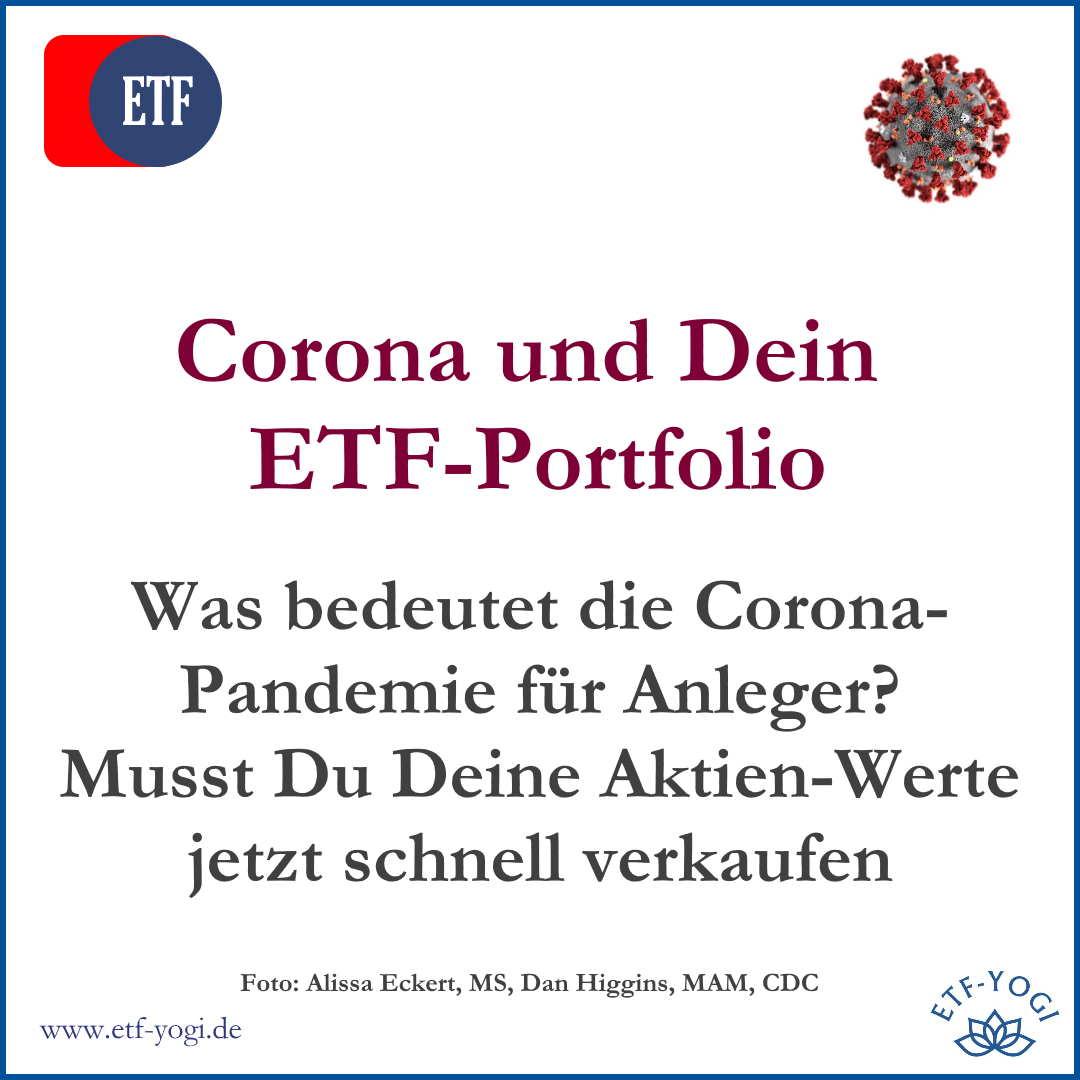 Corona und ETF-Portfolio – Schnell verkaufen oder halten?