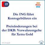 Kontogebühren bei ING & Preisänderungen bei der DKB