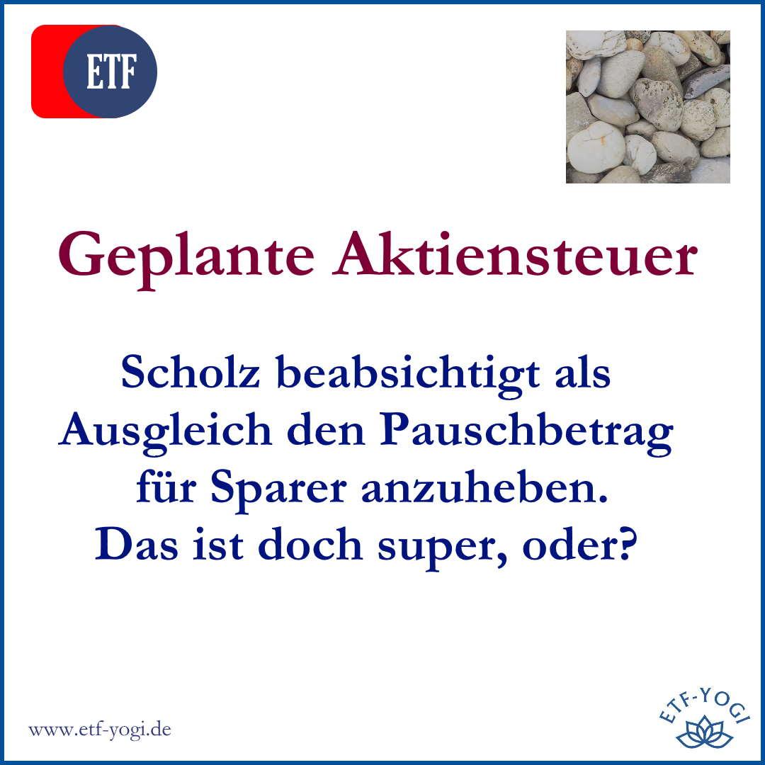 Scholz & Aktiensteuer: Sparer entlasten mit Pauschbetrag?
