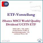 Der iShares MSCI World Quality Dividend - ein guter ETF?
