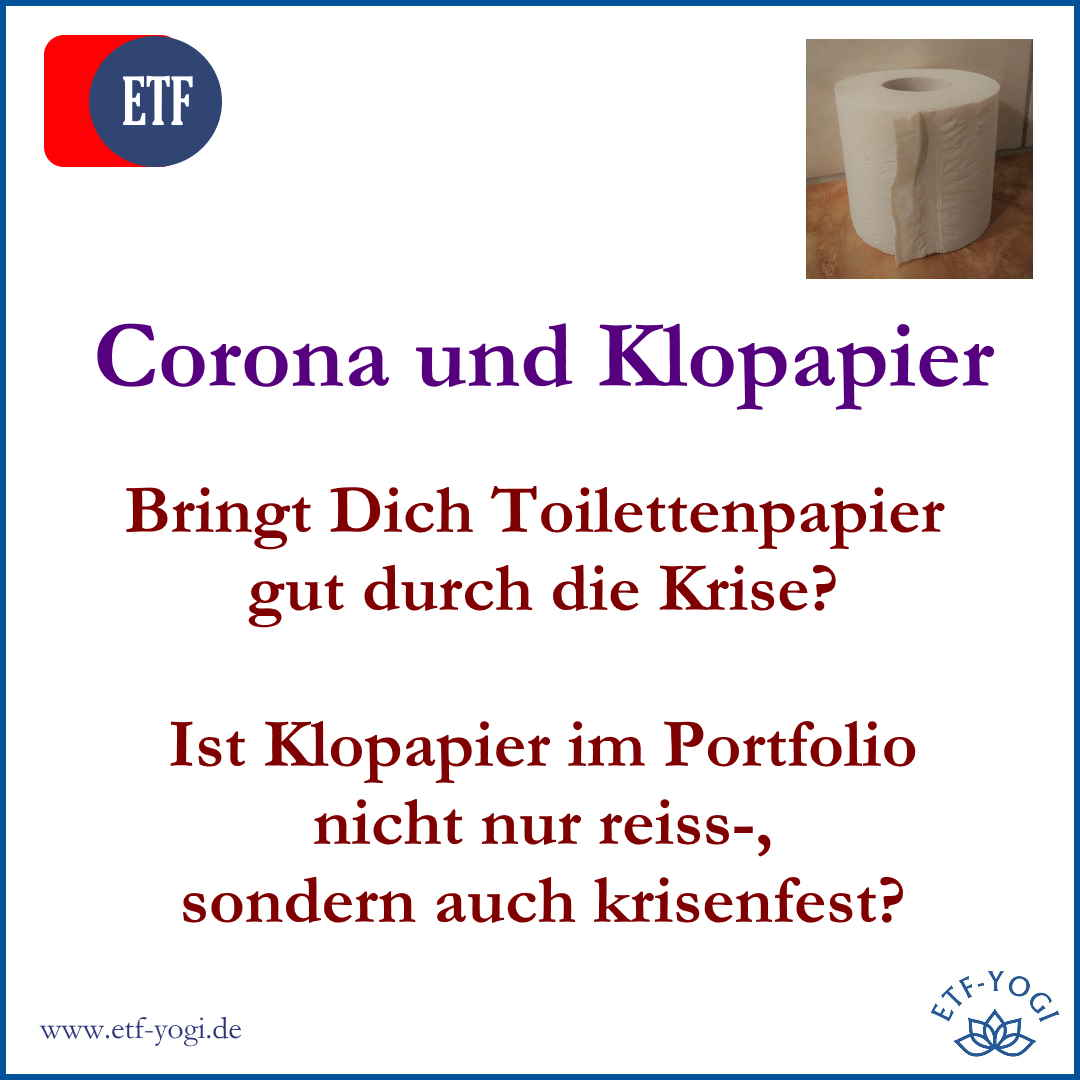 Klopapier als Alternative für Gold im Portfolio? Toilettenpapier bei der Corona-Krise im Depot.