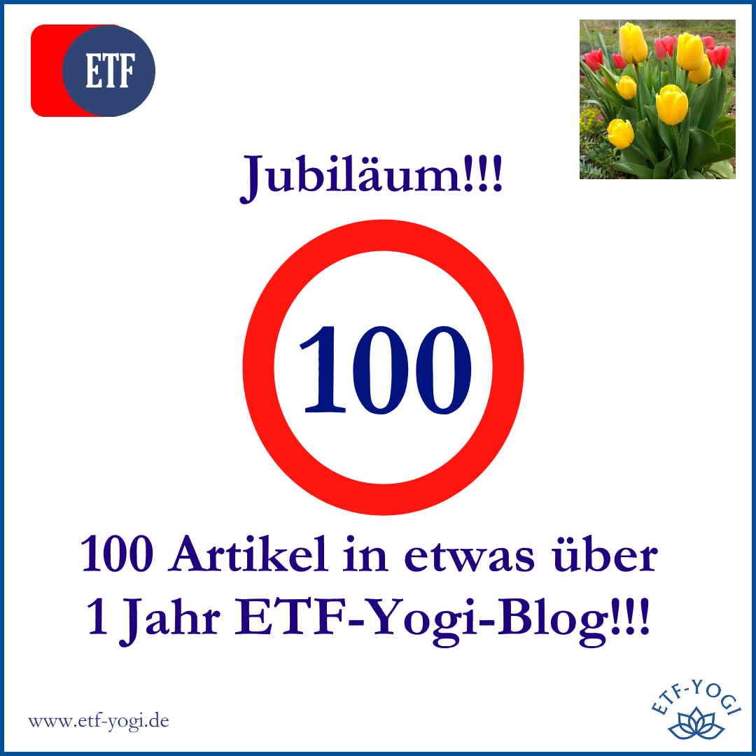 (Über) 1 Jahr ETF-Yogi-Finanzblog: der 100. Artikel