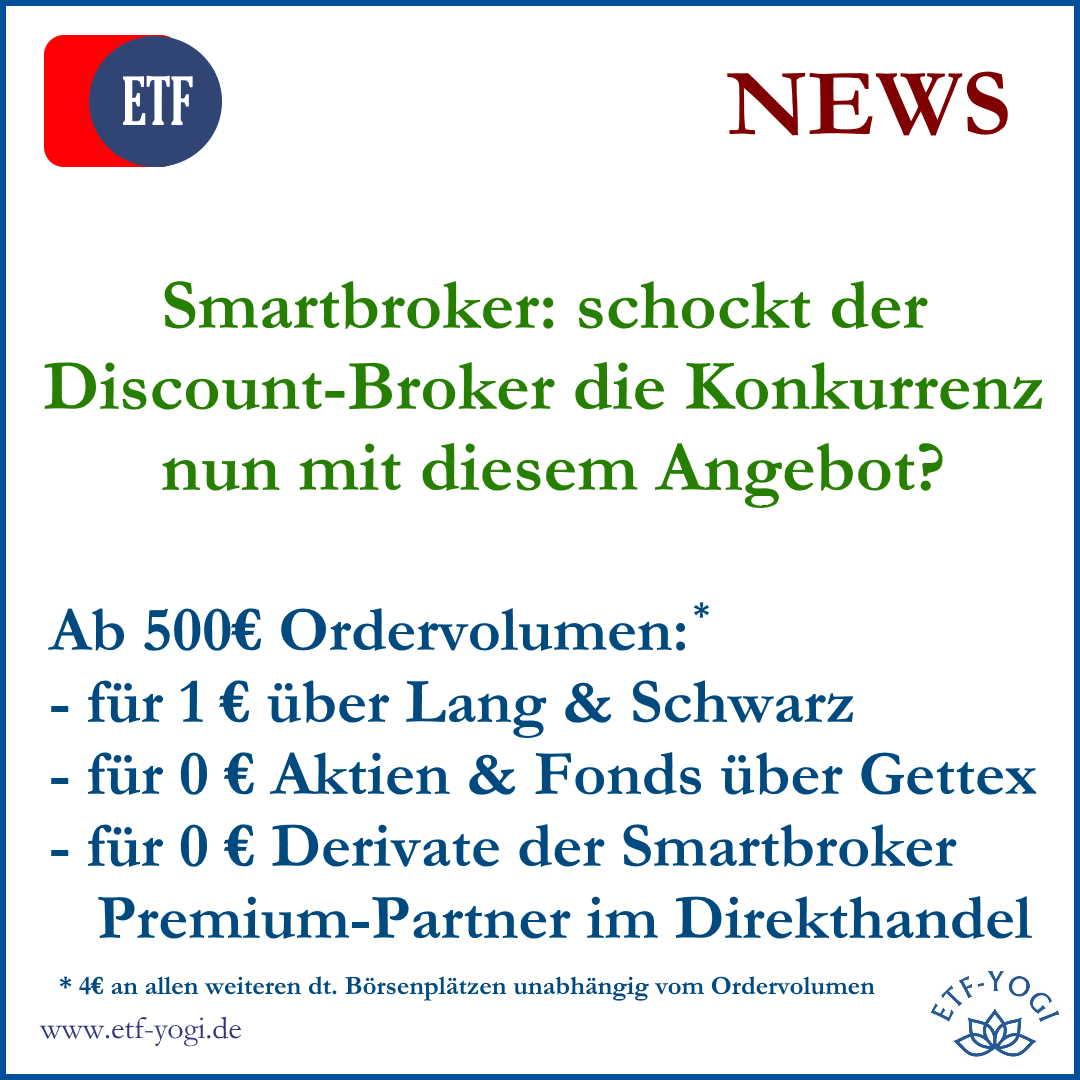 Smartbroker nun Null Euro Broker? Der Discount Broker hat ein neues Angebot.