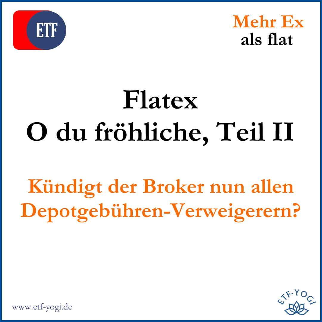 flatex-Kündigung für Depotgebühren-Verweigerer?