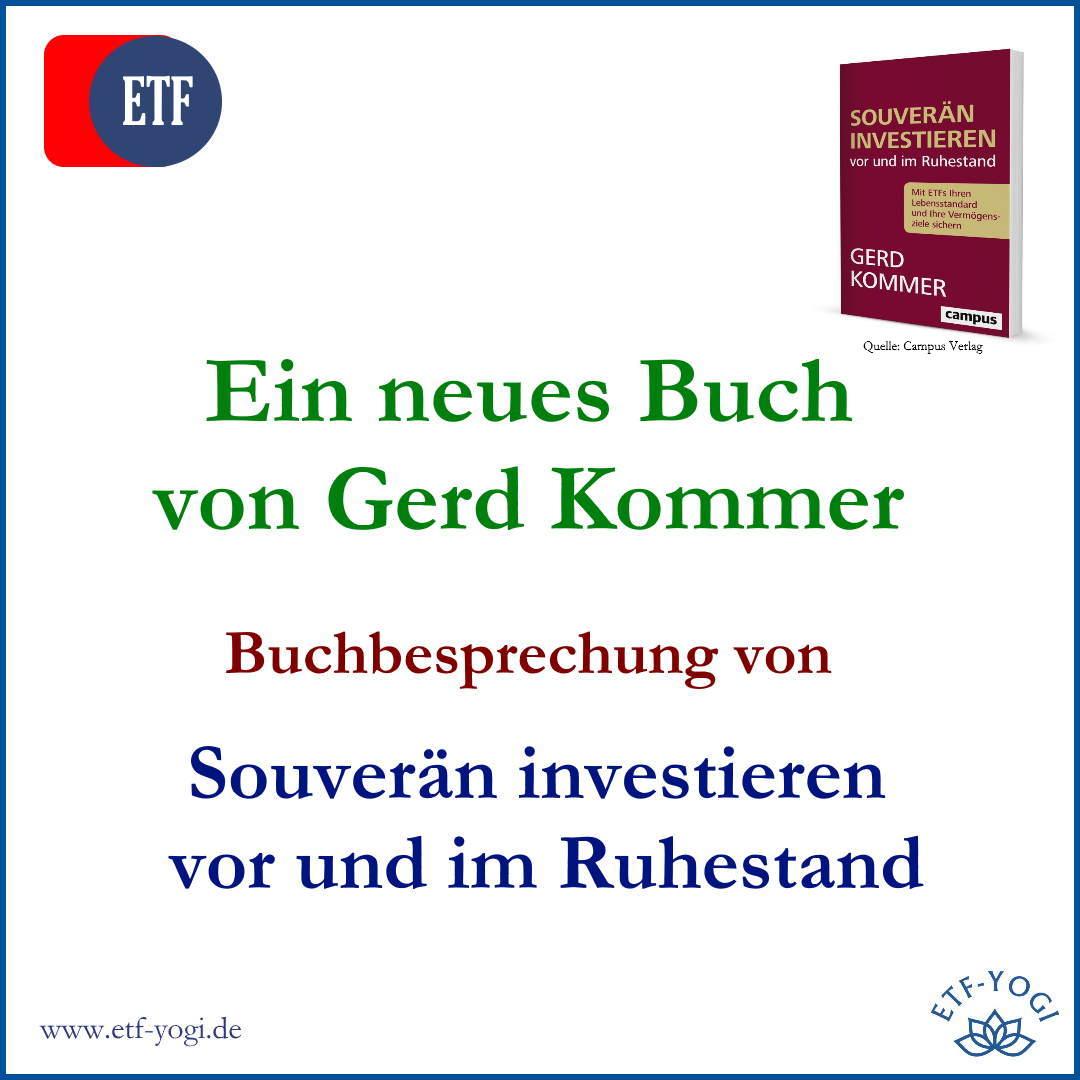 Gerd Kommers neues Buch: Souverän investieren vor und im Ruhestand (Review)