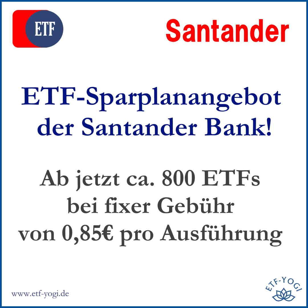 Santander Bank bietet ETF-Sparpläne mit fixer Ausführungsgebühr fürs Wertpapierdepot