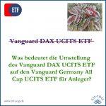 Vanguard Germany All Cap UCITS ETF - Der bessere DAX-ETF?